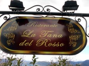 """Il ristorante """"La tana del Rosso"""""""